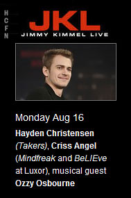 Hayden Christensen guests on Jimmy Kimmel Live Monday, August 16, 2010.