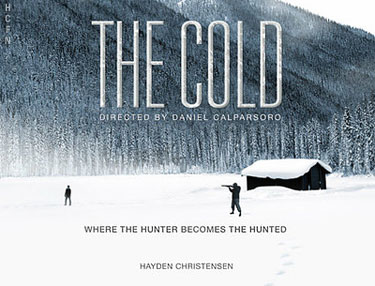 Hayden Christensen stars The Cold, filming this winter in Canada.