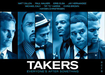 Takers with Hayden Christensen. The crew is still after something.